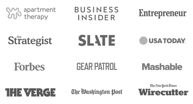 Apartment Therapy, Business Insider, Entrepreneur, the Strategist, SLATE, USA Today, Forbes, Gear Patrol, Mashable, The Verge, The Washington Post, and The New York Times Wirecutter